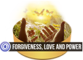 Forgiveness, Love and Power